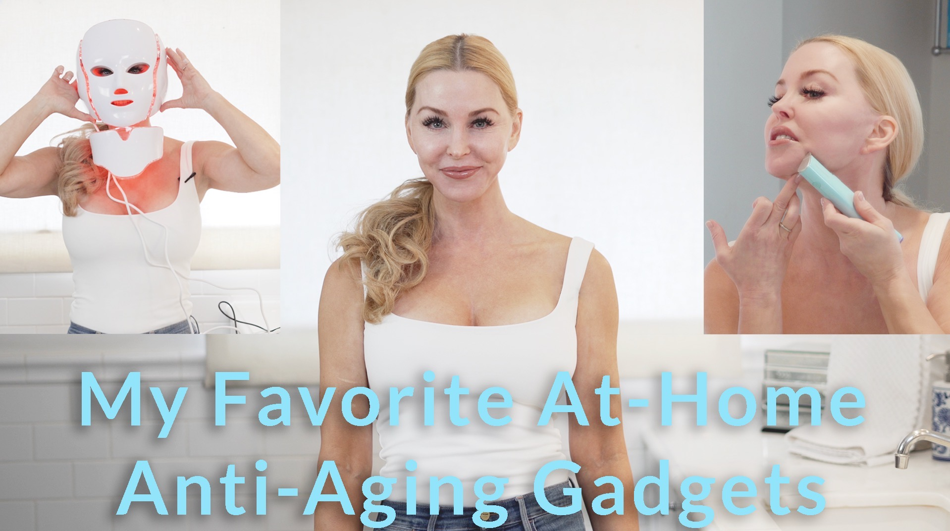 My Favorite At-Home Anti-Aging Gadgets